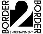 Border2Border Ent.